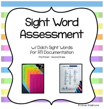 Sight Word Assessment w/ Dolch Sight Words for RTI Documentation