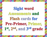 Sight Word Assessments and Flash Cards