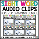 Sight Word Audio Clips FOREVER GROWING BUNDLE
