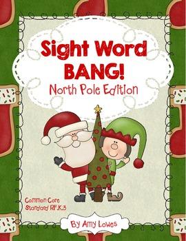 Sight Word BANG!  North Pole Edition