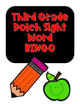 Sight Word BINGO- Third Grade Dolch Sight Words NO PREP