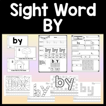 Sight Word BY {2 Sight Word Books and 4 Worksheets!}