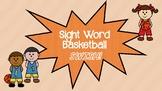 Sight Word Basketball SWISH!