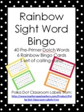 Sight Word Bingo - 40 Dolch Pre-Primer Sight Words - Rainbow Border