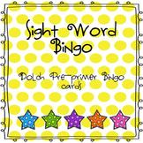 Sight Word Bingo (Dolch Pre-Primer)