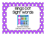 Sight Word Bingo Dot Game!