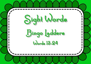 Sight Word Bingo Ladders - words 13-24