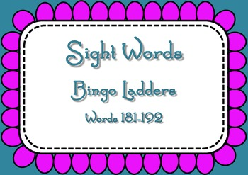 Sight Word Bingo Ladders - words 181-192