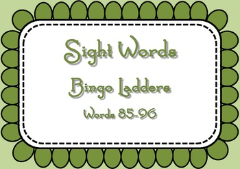 Sight Word Bingo Ladders - words 85-96