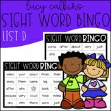 Sight Word Bingo - Lucy Calkins High Frequency List D