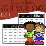 Sight Word Bingo - Lucy Calkins High Frequency List E