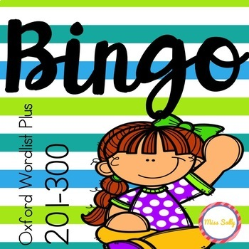 Sight Word Bingo - Oxford Wordlist Plus - 201-300