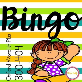 Sight Word Bingo - Oxford Wordlist Plus - 301-404