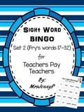 Sight Word Bingo Set 2 (Fry's words 17-32)