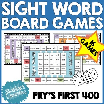 Sight Word Board Games -  Reading and Word Work - up to First 400 Fry Words