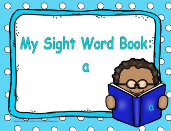 "Sight Word Practice Book and Emergent Reader-""A"""
