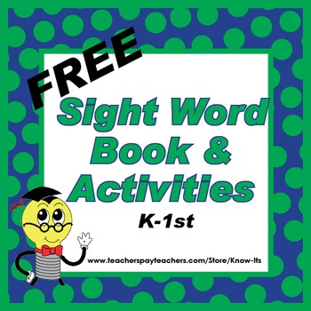 Sight Word Book & Activity K-1 by Mr. Know-It