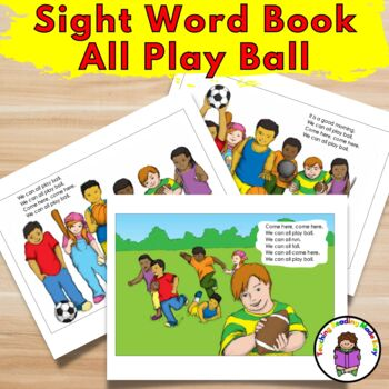 Sight Word Book:  All Play Ball