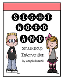 Sight Word And - Small Group Intervention Activities