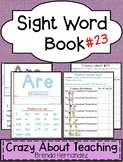 Sight Word Book-Are (Kindergarten Benchmark Advance)