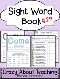 Sight Word Book-Come (Kindergarten Benchmark Advance)