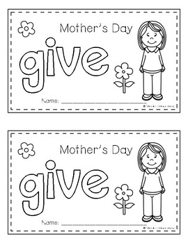 Sight Word Book - GIVE *Mother's Day Edition*