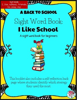 Sight Word Book I Like School