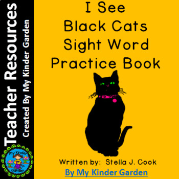 High Frequency Sight Word Book: I See Black Cats