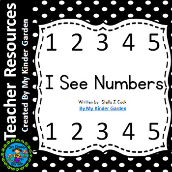 High Frequency Sight Word Book: I See Numbers