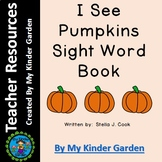 Sight Word / High Frequency Words Book: I See Pumpkins