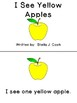High Frequency Sight Word Book: I See Yellow Apples