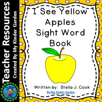 Sight Word Book: I See Yellow Apples