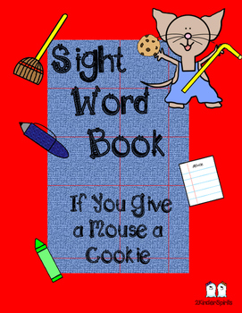 Sight Word Book  If You Give a Mouse a Cookie