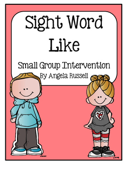 McGraw Wonders Sight Word: Like - Small Group Intervention Activities