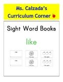 Sight Word Book- Like