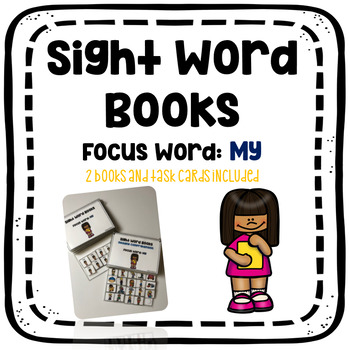 Sight Word Book: My