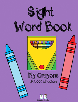 Sight Word Book  My Crayons A book of colors