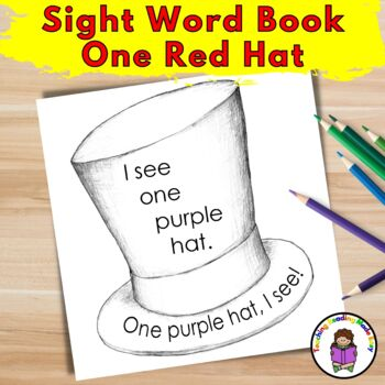 Sight Word Book:  One Red Hat