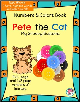 Sight Word Book: Pete the Cat Numbers and Colors