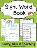 Sight Word Book-Play (Kindergarten Benchmark Advance)