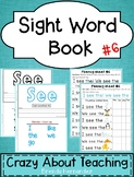 Sight Word Book-See #6 (Benchmark Advance Kindergarten Series)