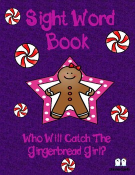 Sight Word Book Who Will Catch The Gingerbread Girl? (with extras!)