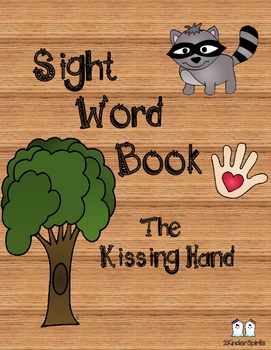 Sight Word Book  The Kissing Hand