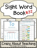 Sight Word Book-To (Kindergarten Benchmark Advance)