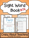 Sight Word Book-Two (Kindergarten Benchmark Advance)