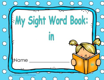 "Sight Word Book and Emergent Reader-""in"""