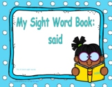 """Sight Word Book and Emergent Reader """"said"""""""
