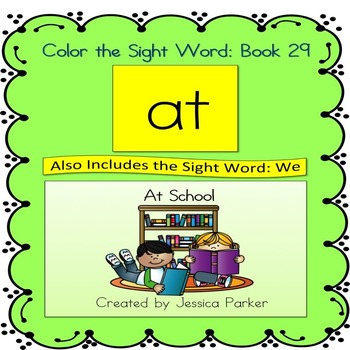 "Sight Word Book and Practice for ""At""  Color the Sight Word Book 29"