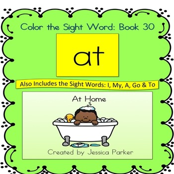 """Sight Word Book and Practice for """"At"""": Color the Sight Wor"""