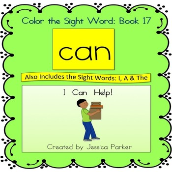 """Sight Word Book and Practice for """"Can""""  Color the Sight Wo"""